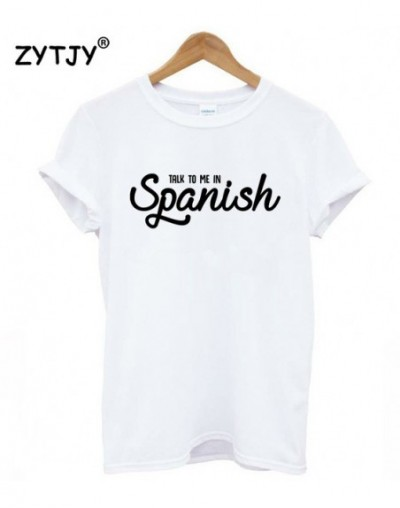 Talk to me in Spanish Letters Print Women tshirt Casual Cotton Hipster Funny t shirt For Girl Top Tee Tumblr Drop Ship BA-14...