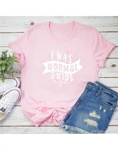 PADDY DESIGN I Was Normal Three Kids Ago T-shirt Funny Mom Life Women Tops Tee Mother's Day Female T Shirt Letter Print Tshi...