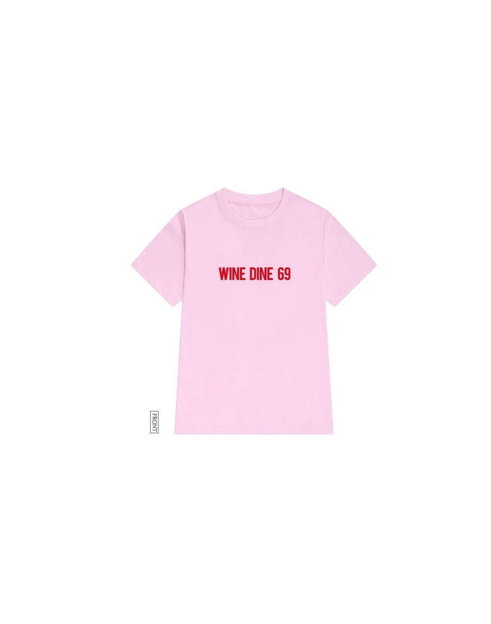 wine dine 69 red Print Women tshirt Cotton Casual Funny t shirt For Lady Yong Girl Top Tee Hipster Tumblr ins Drop Ship S-48...
