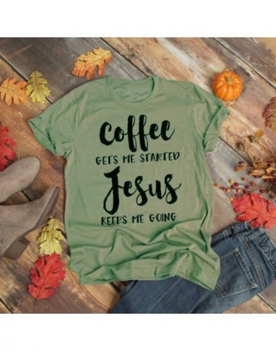 Coffee Gets Me Started Jesus Keeps Me Going Letter Print T-shirt Cotton Casual Short Sleeve Tops Korean Fashion Tee Dropship...